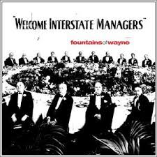 Fountains_of_Wayne_Welcome_Interstate_managers